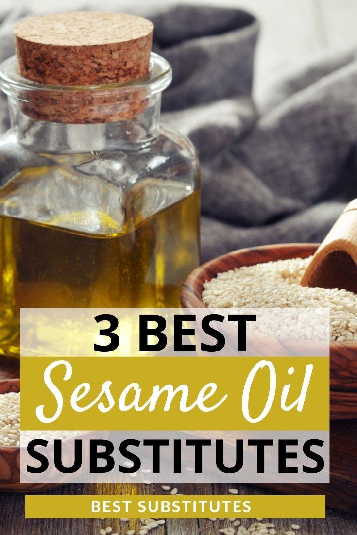 Best Sesame Oil Substitutes