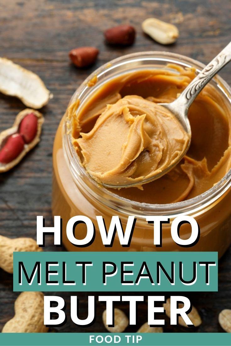 how to melt peanut butter
