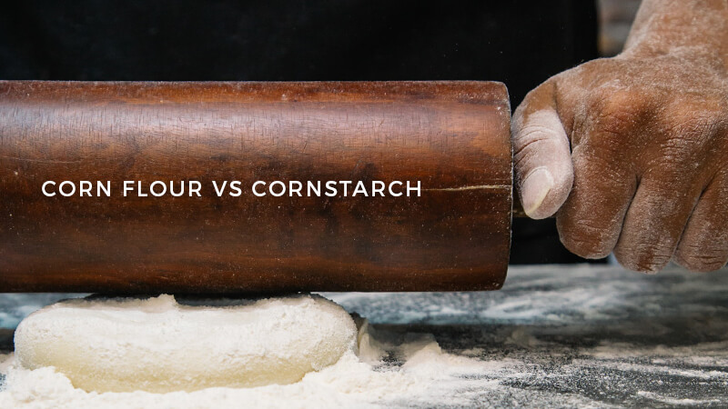 Corn Flour vs. Cornstarch: What is the Difference? - Recipe Marker
