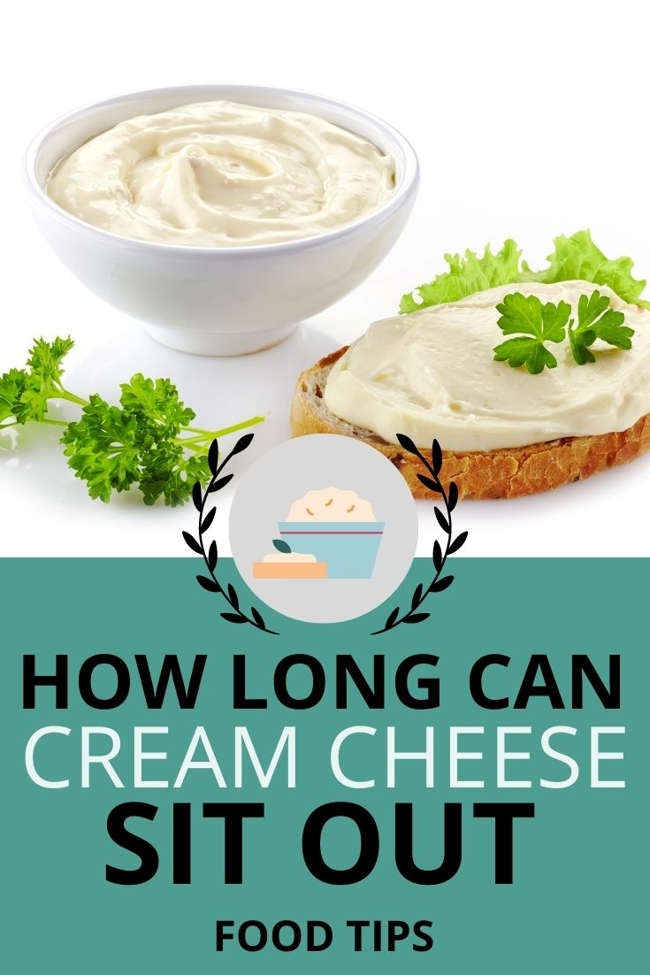 How long can cream cheese sit out