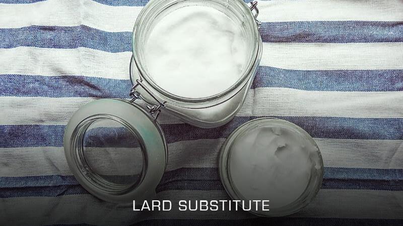 Lard Substitutes