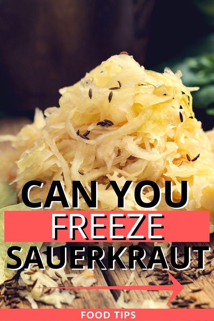 can you freeze sauerkraut