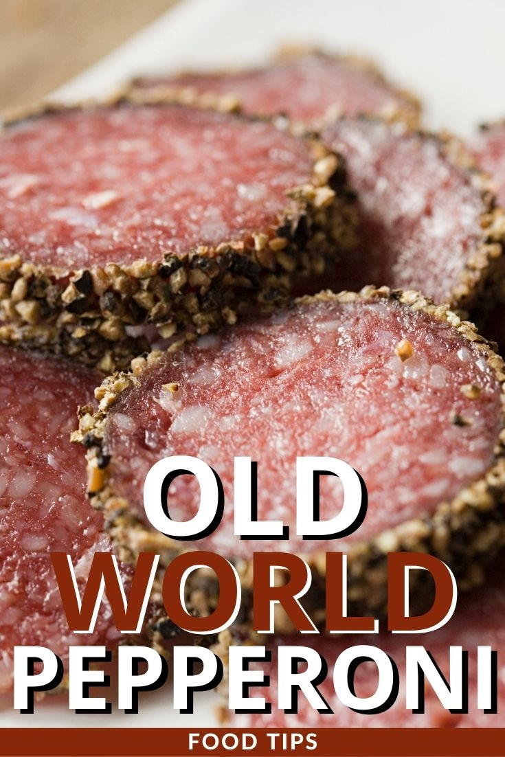 Old world pepperoni