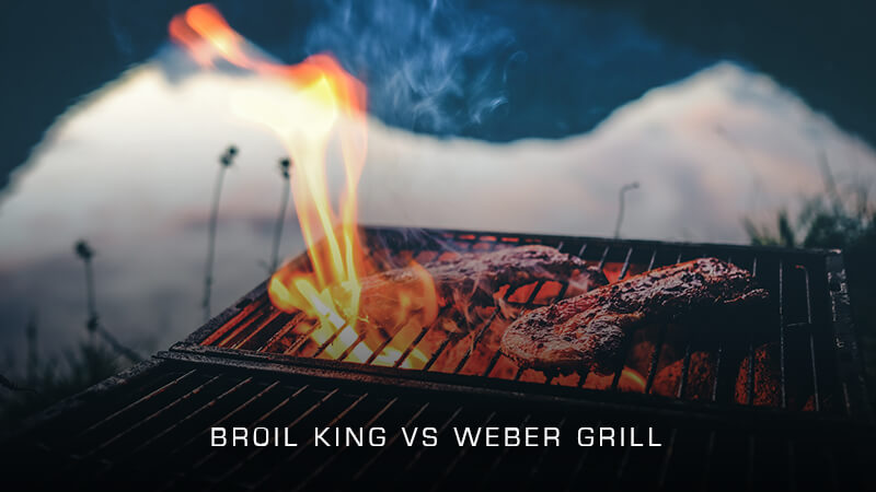 Broil King vs Weber Grill