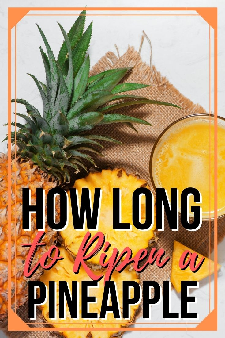 how long to ripen a pineapple
