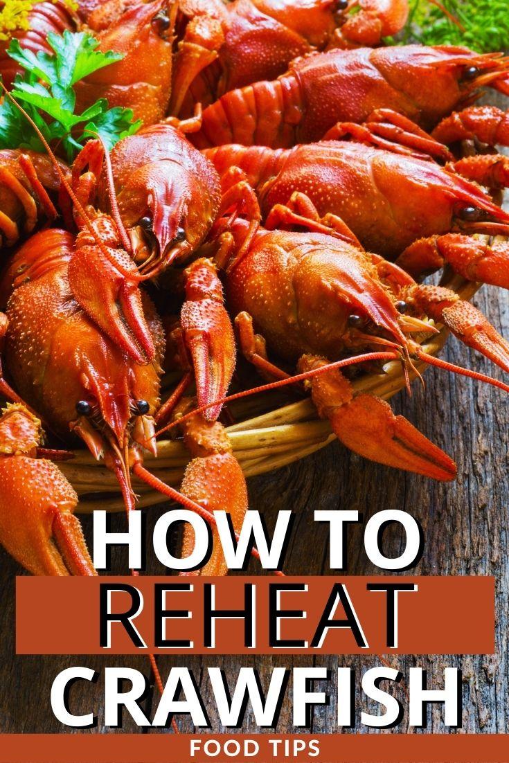 How to reheat crawfish