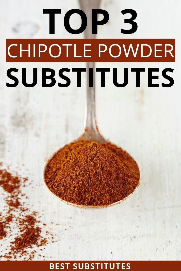Top Chipotle Powder substitutes