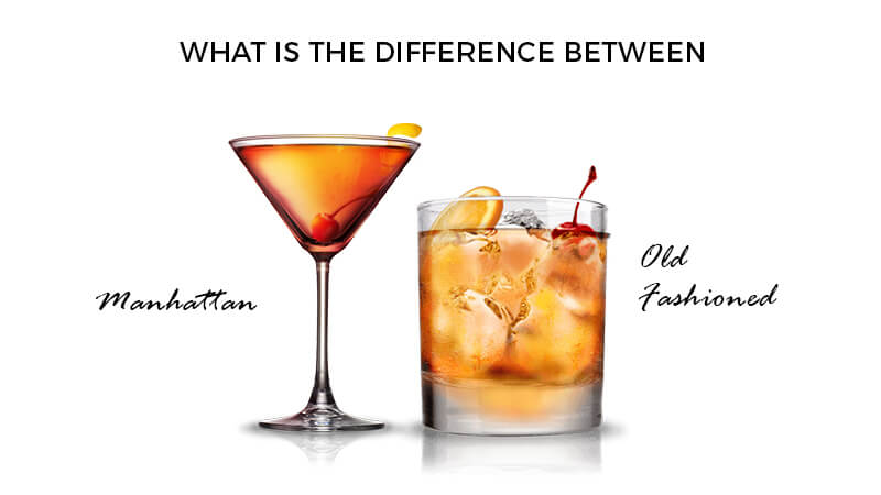 difference between a manhattan and an old fashioned