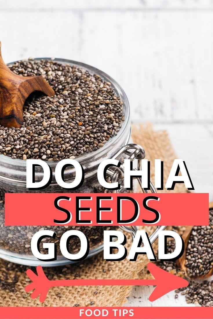 do chia seeds go bad