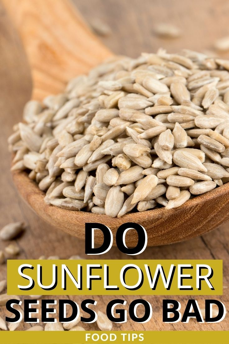 do sunflower seeds go bad