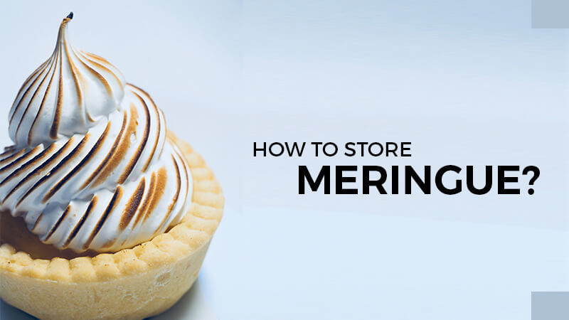 how to store meringue