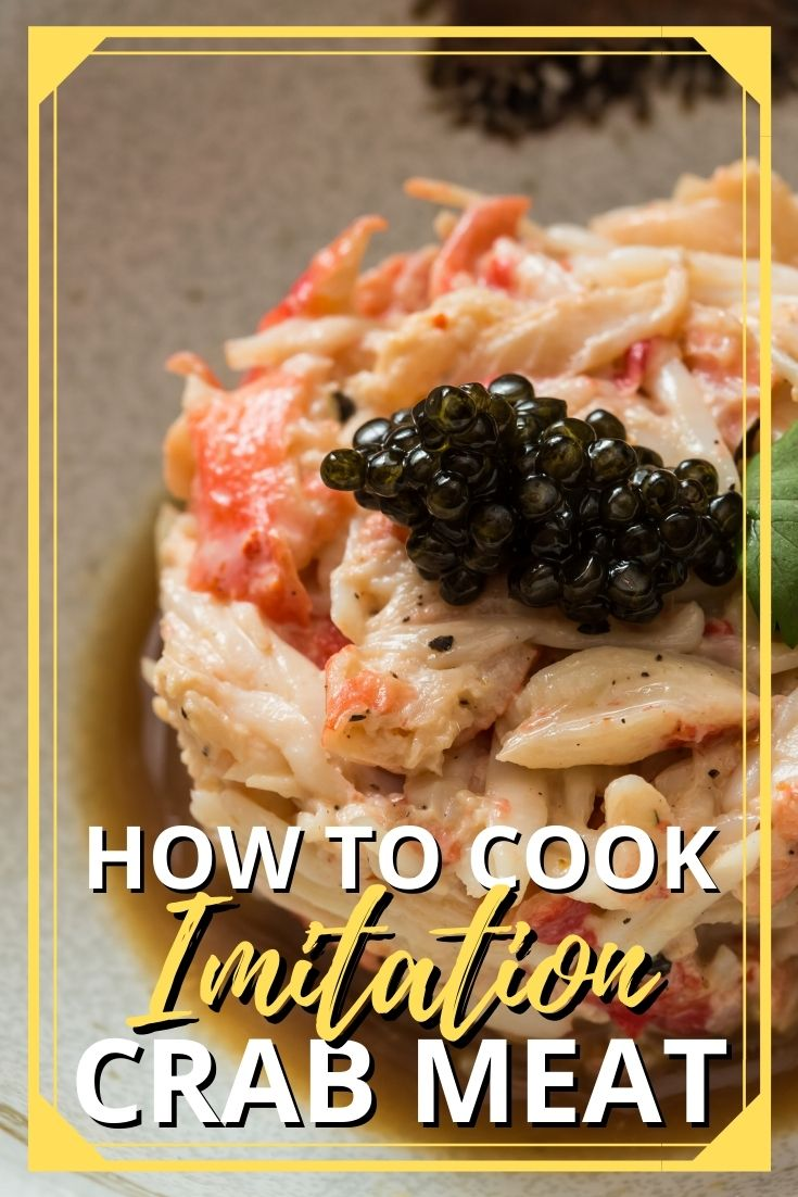 How to Cook Imitation Crab