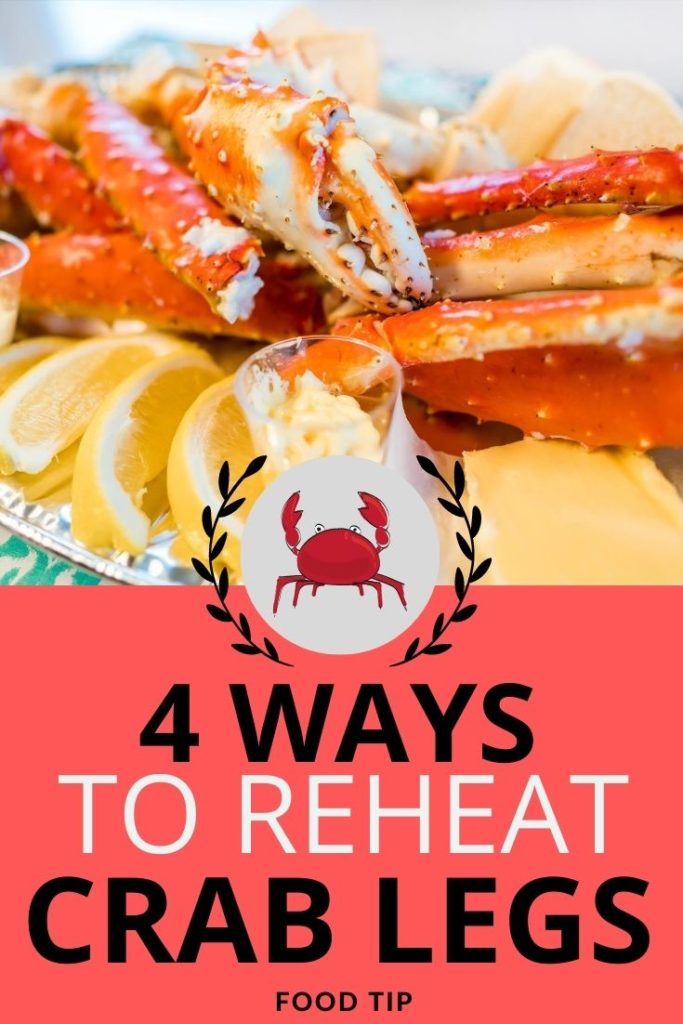 4 Ways to reheat crab legs at home