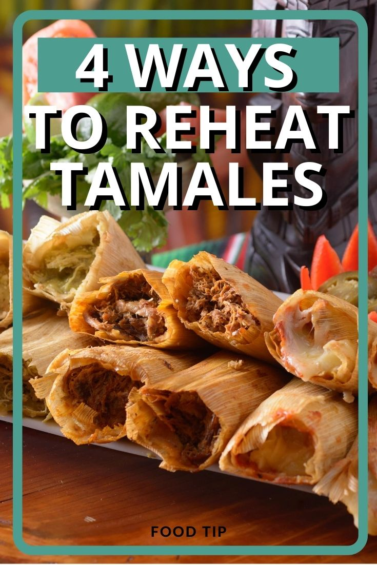 best way to reheat tamales