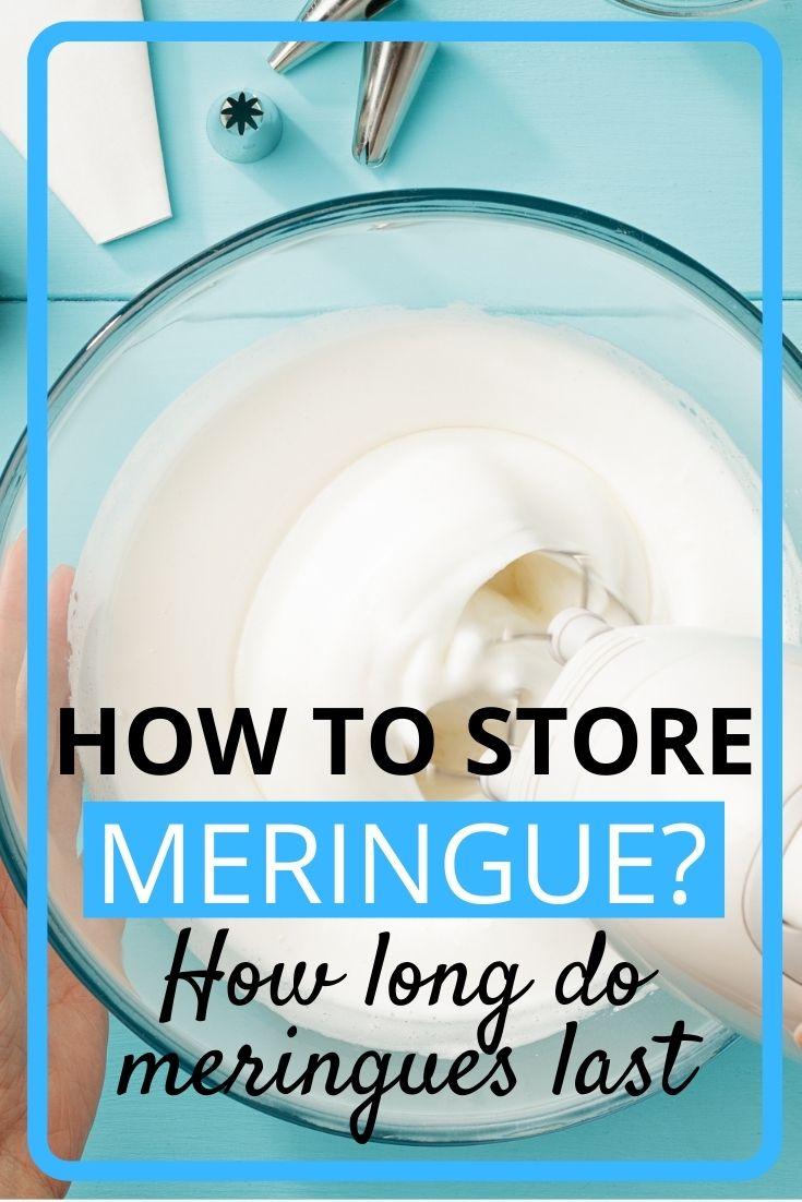 how to store meringue