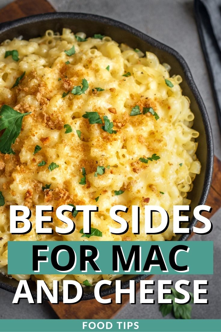 Best SIdes for Mac and Cheese
