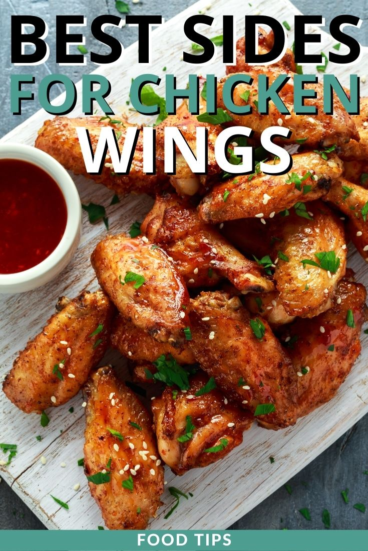 Best Side Dishes for Chicken Wings