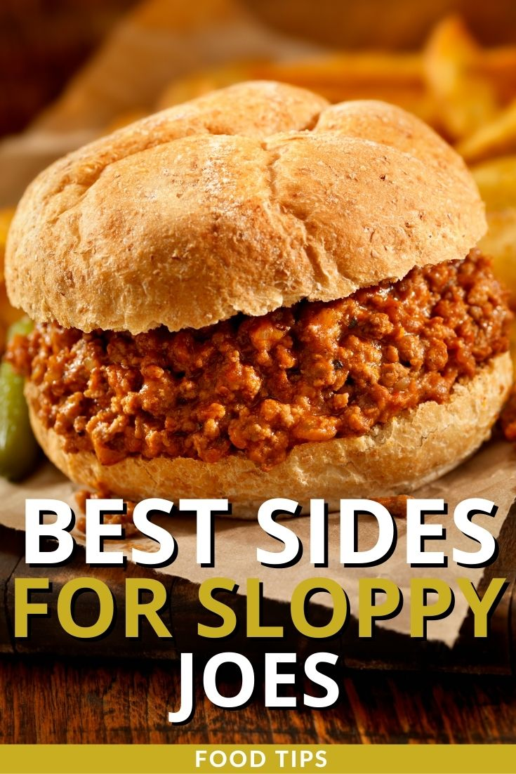 Best Side Dishes for Sloppy Joes