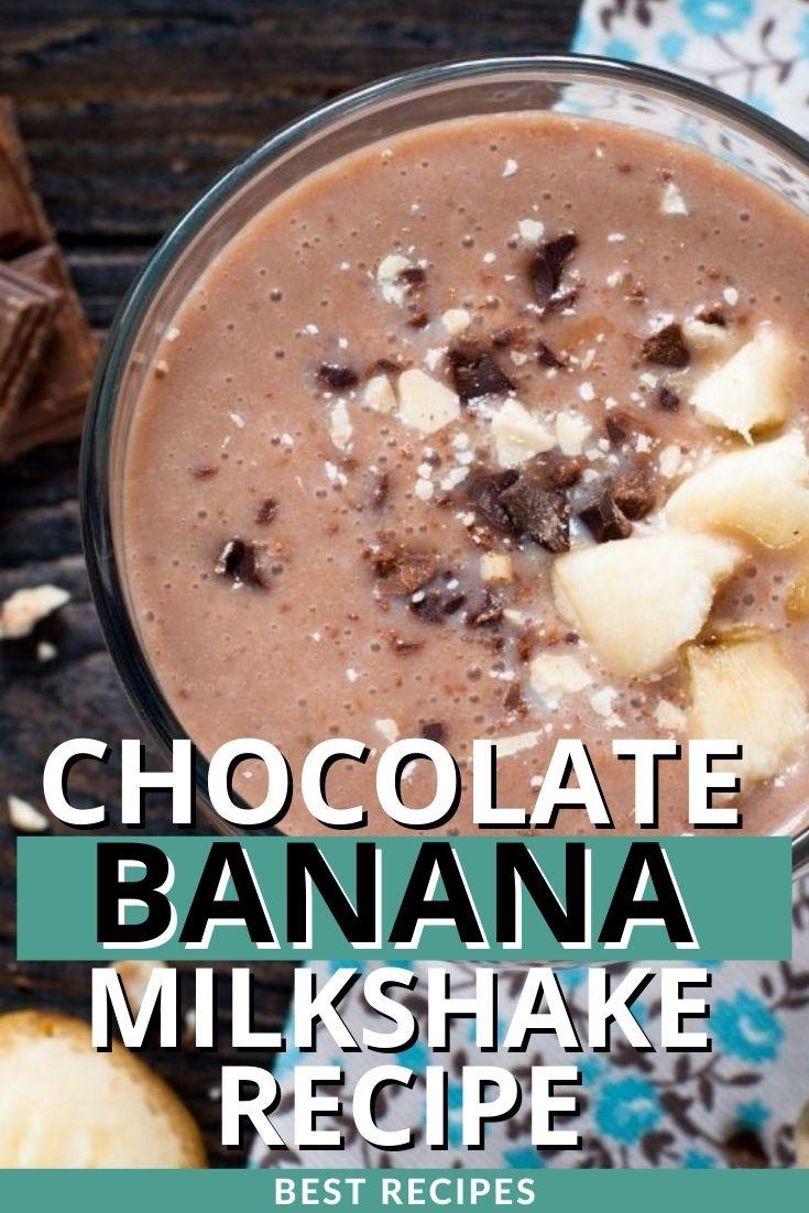 Best Chocolate Banana Milkshake Recipe