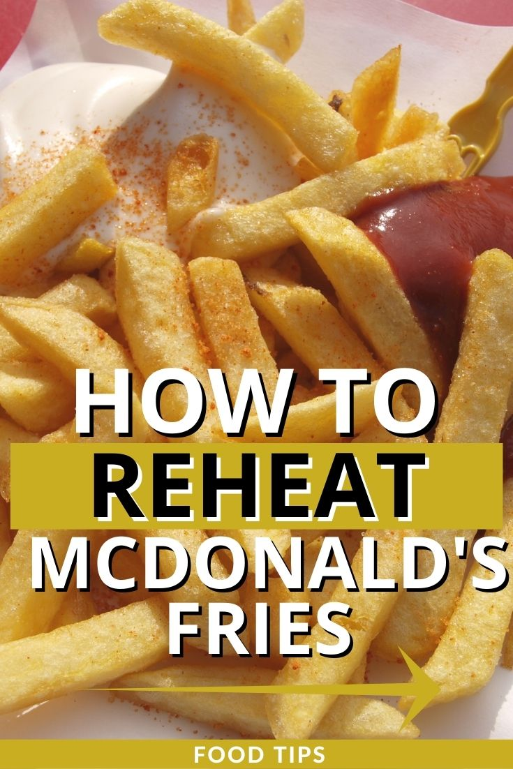 How to Reheat McDonald's Fries at Home