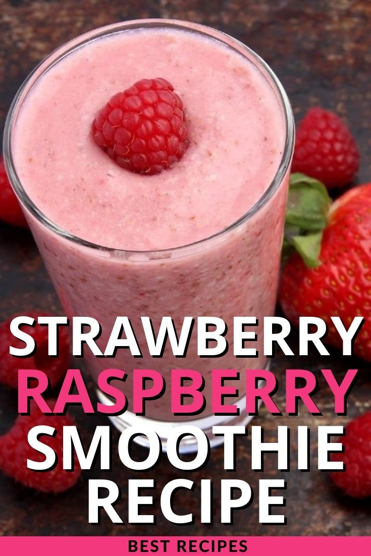 Strawberry Raspberry Smoothie Recipe
