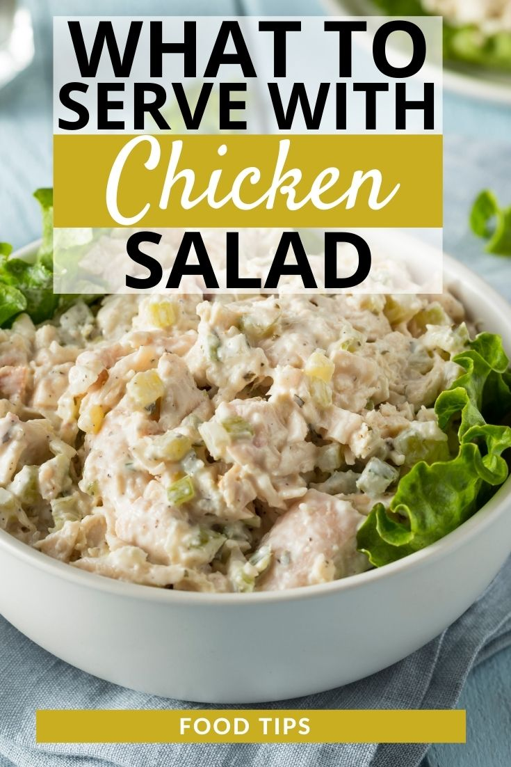 What to Serve with Chicken Salad