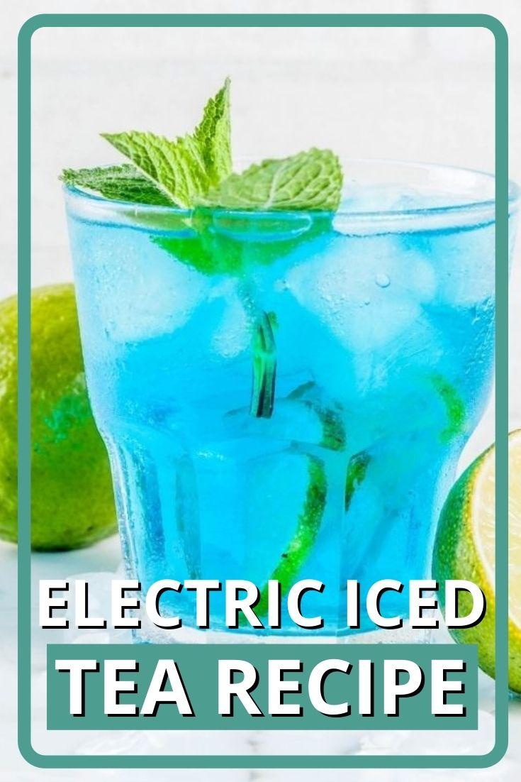 Electric Iced Tea Recipe