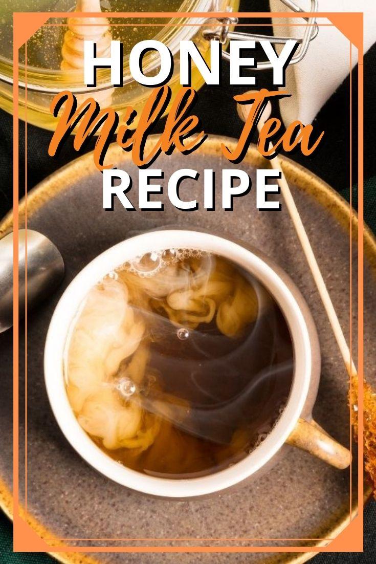 Honey Milk Tea Recipe