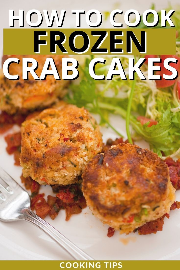 How to Cook Frozen Crab Cakes