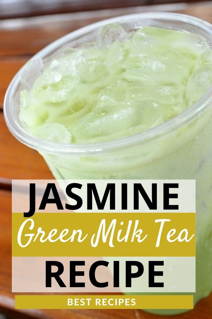 Jasmine Green Milk Tea Recipe