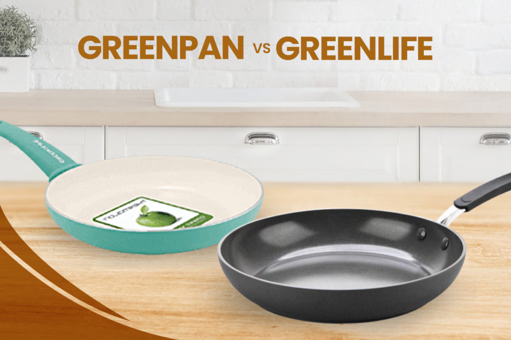 Greenpan vs Greenlife