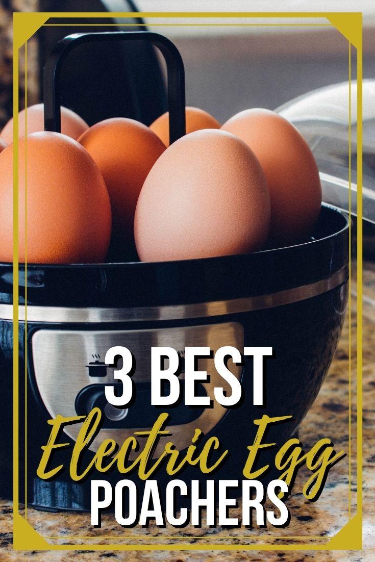 Best Electric Egg Poachers