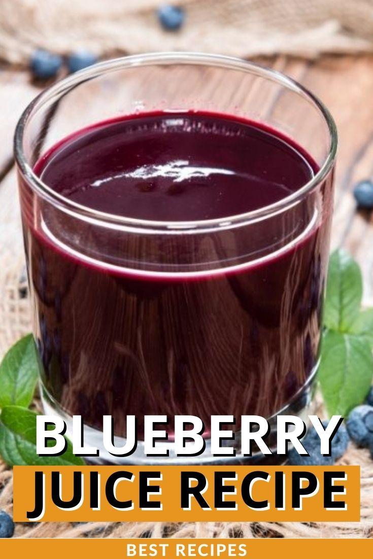 Best Blueberry Juice Recipe