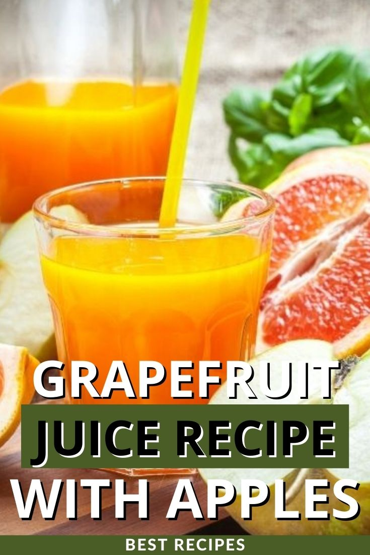 Grapefruit Juice Recipe with Apples