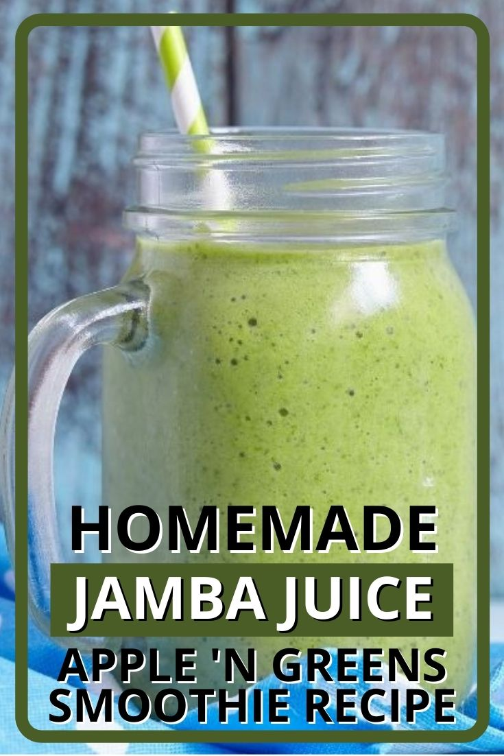Jamba Juice Apple 'N Greens Smoothie Recipe