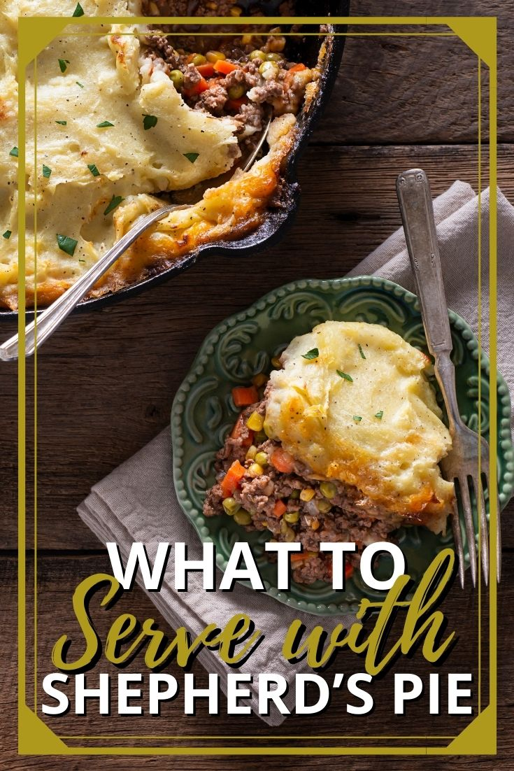What to Serve with Shepherd's Pie