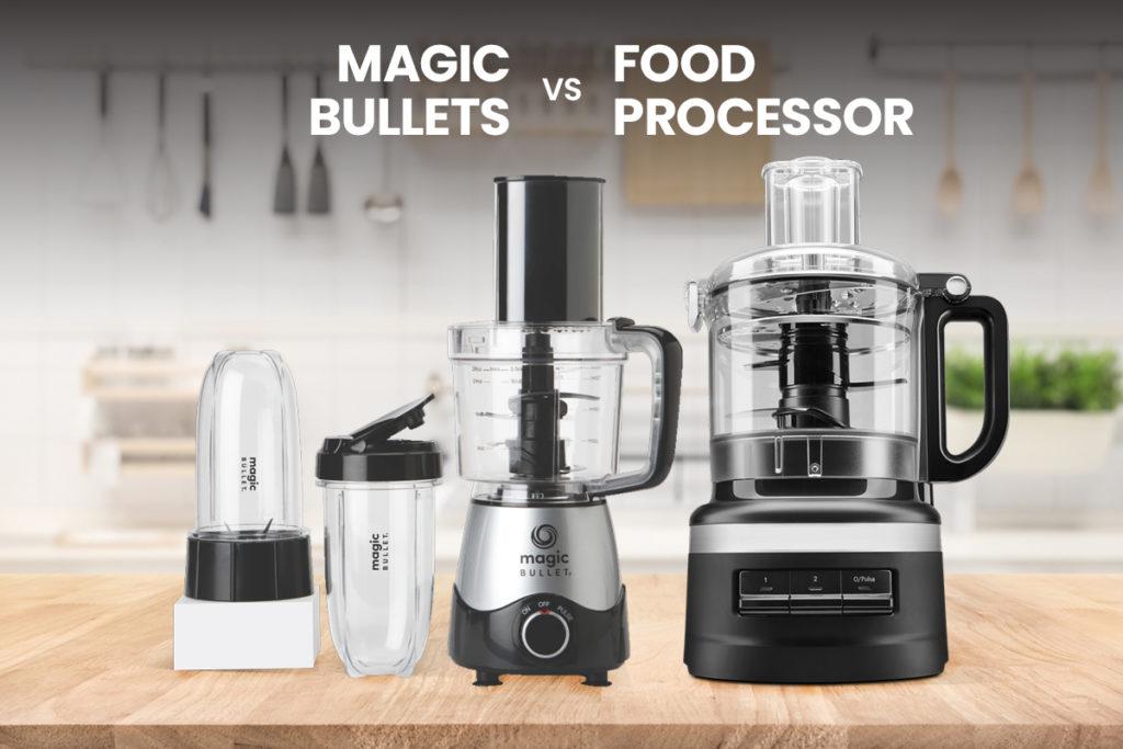 Magic Bullet vs Food Processor