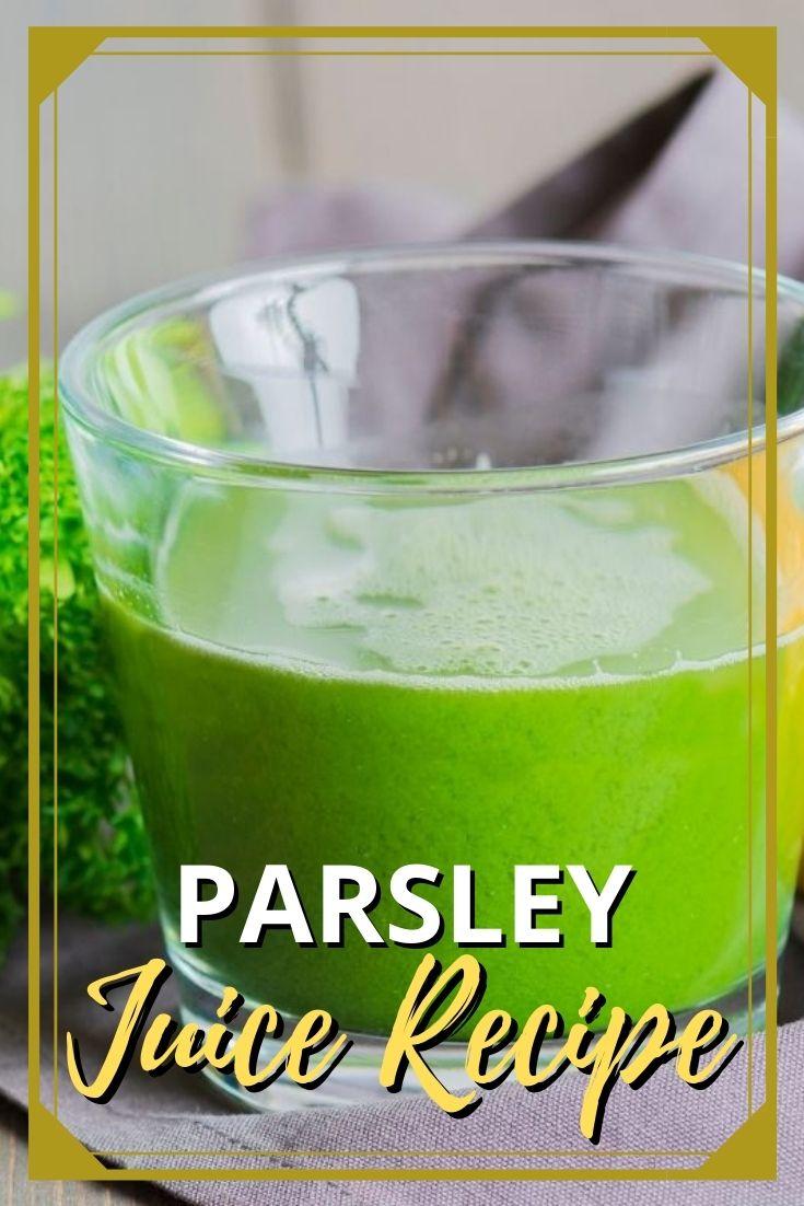 Parsley Juice Recipe