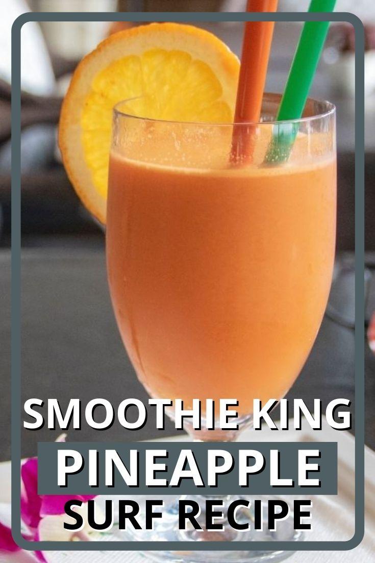 Smoothie King Pineapple Surf Recipe