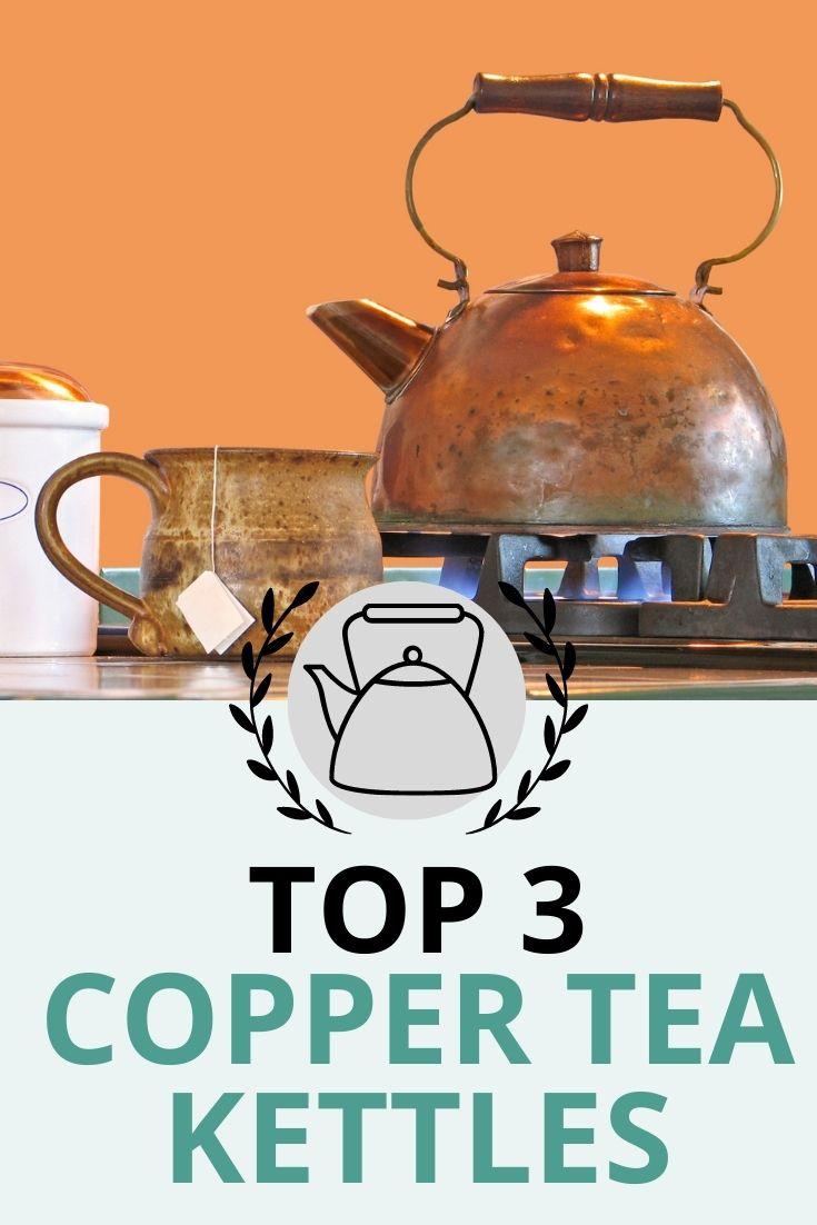 Top Copper Tea Kettles