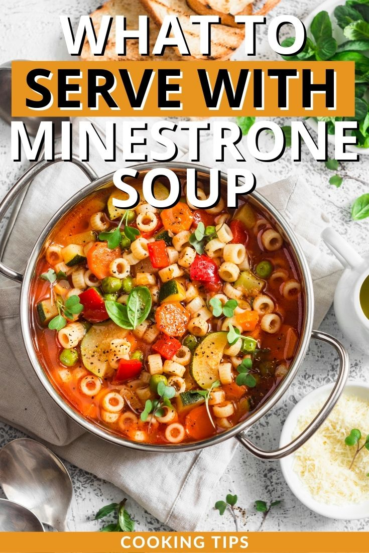 What to Serve with Minestrone Soup