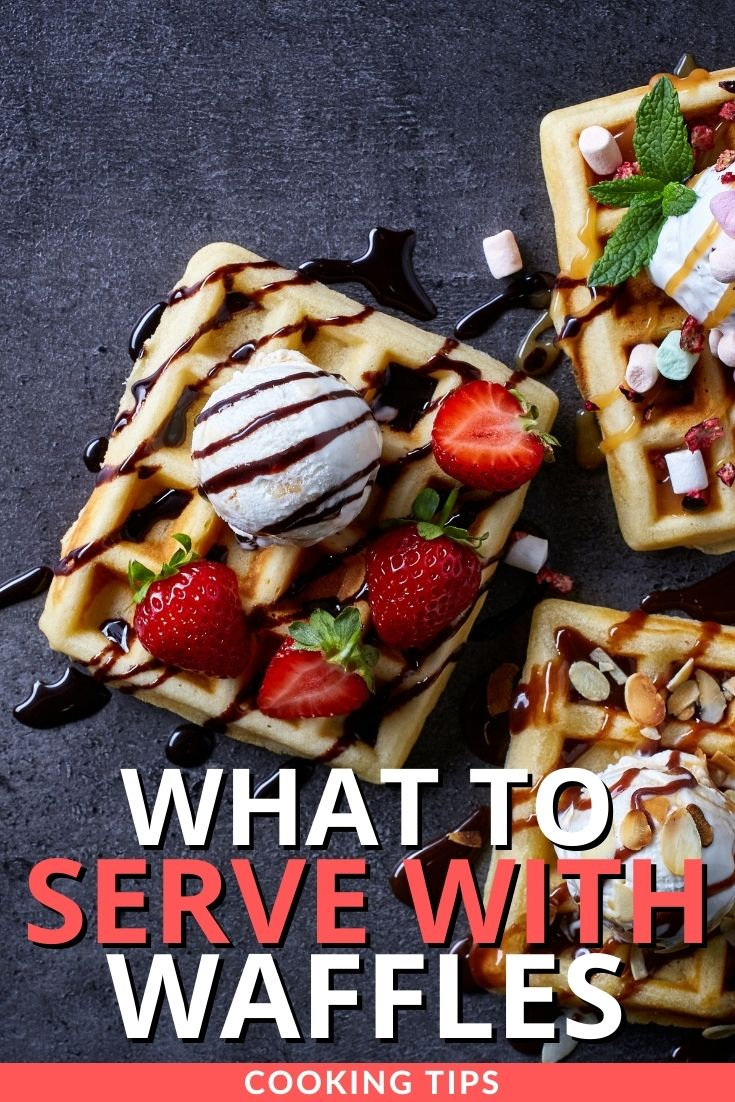 What to Serve with Waffles