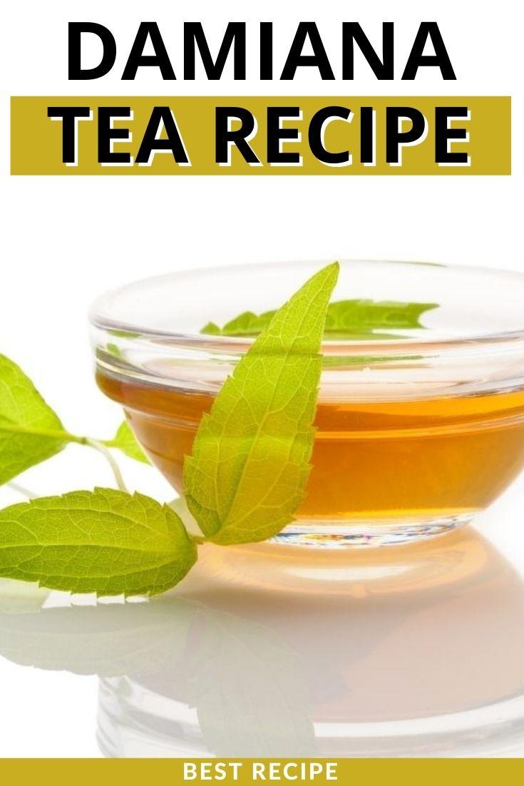 Damiana Tea Recipe