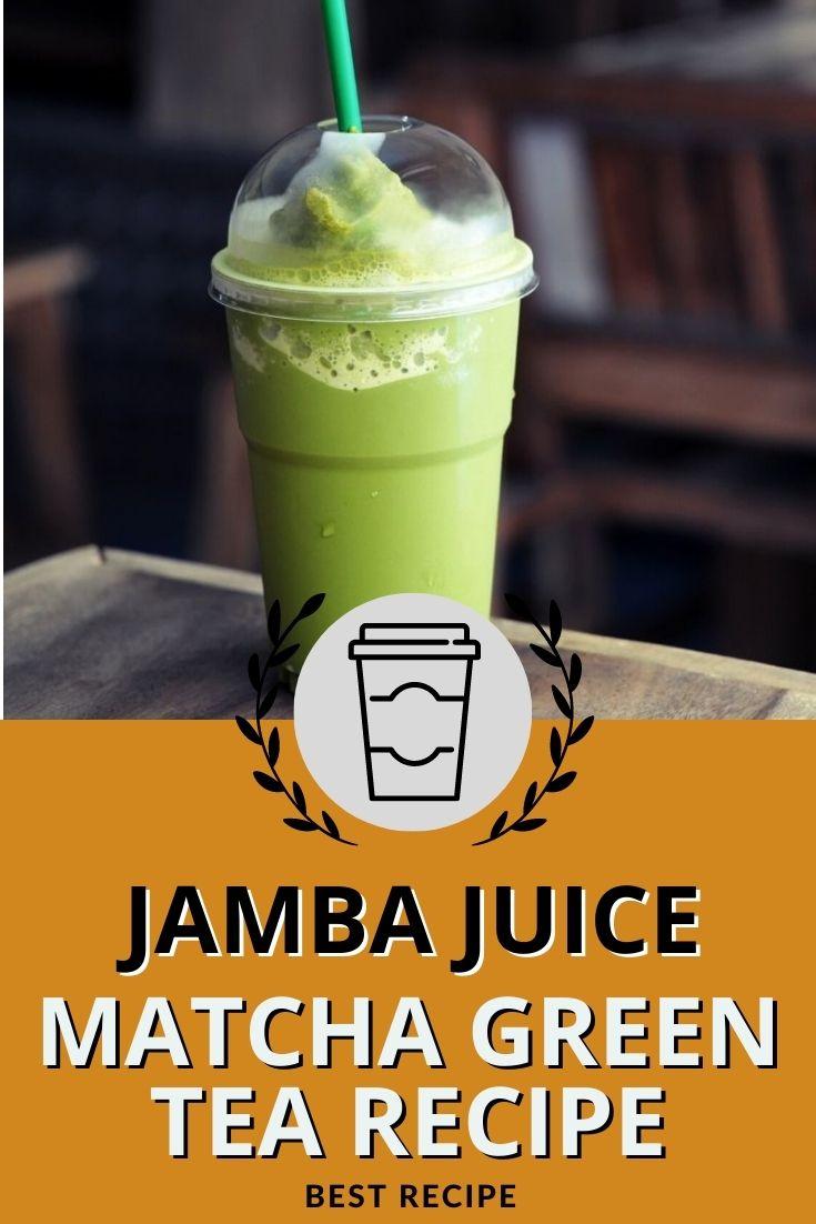 Jamba Juice Matcha Green Tea Recipe