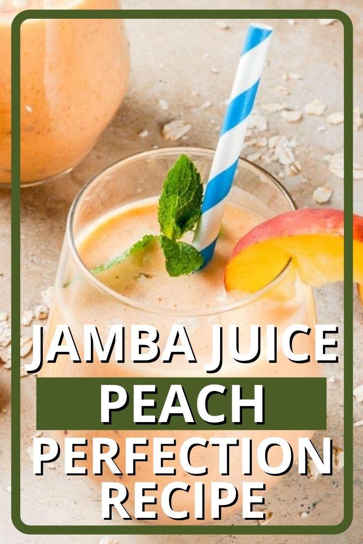 Jamba Juice Peach Perfection Recipe
