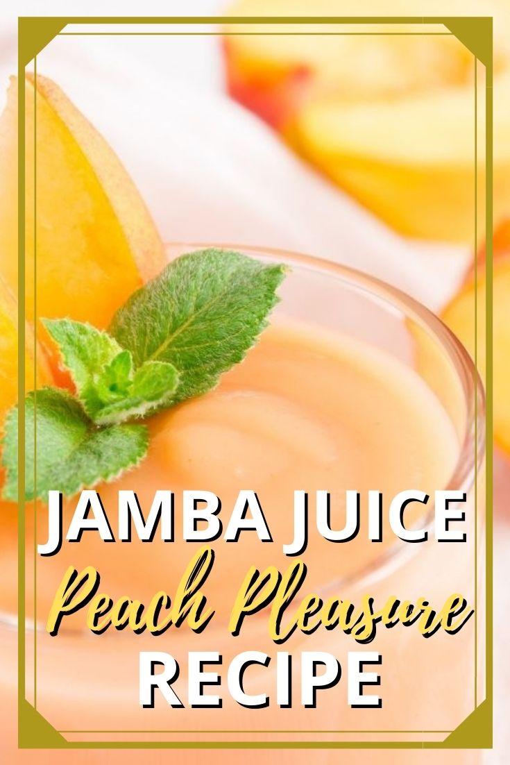 Jamba Juice Peach Pleasure Recipe