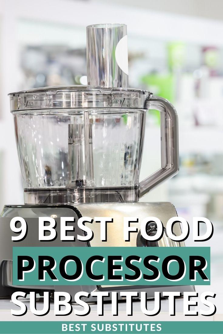 Best Food Processor Substitutes