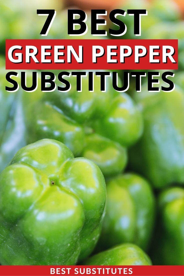 Best Green Pepper Substitutes