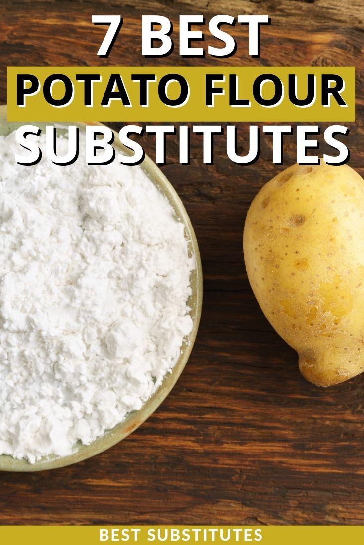 Best Potato Flour Substitutes