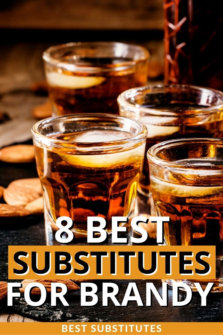 Best Substitutes for Brandy